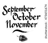 september  october  november ... | Shutterstock .eps vector #473651674