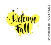 fall theme saying in modern... | Shutterstock .eps vector #473675218