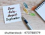 september beginning and summer... | Shutterstock . vector #473788579