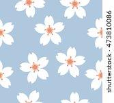 seamless pattern. sakura.... | Shutterstock .eps vector #473810086