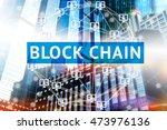 block chain network concept  ... | Shutterstock . vector #473976136