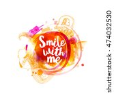 smile with me typography at... | Shutterstock .eps vector #474032530