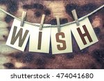 "the word ""wish"" stamped on... 