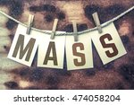 "the word ""mass"" stamped on... 