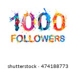 1000  one thousand  followers | Shutterstock .eps vector #474188773
