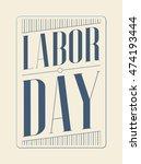 labor day.   Shutterstock .eps vector #474193444