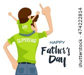 happy father's day card  ... | Shutterstock .eps vector #474222814