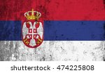 serbia flag with grunge wall... | Shutterstock . vector #474225808