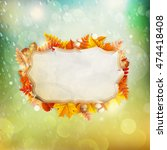 background on a theme of autumn.... | Shutterstock .eps vector #474418408