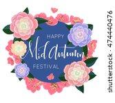mid autumn festival design.... | Shutterstock .eps vector #474440476
