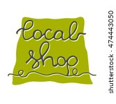 local shop. lovely hand drawn... | Shutterstock .eps vector #474443050