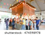 blur image or people in food... | Shutterstock . vector #474598978