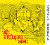 illustration of lord ganapati... | Shutterstock .eps vector #474602698