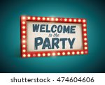 retro welcome to the party... | Shutterstock .eps vector #474604606