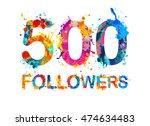 500  five hundred  followers....   Shutterstock .eps vector #474634483