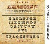 font is american hunter ... | Shutterstock .eps vector #474828733