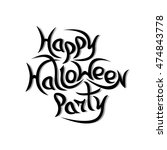 message happy halloween party... | Shutterstock .eps vector #474843778