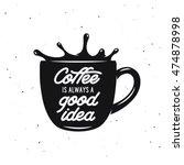 coffee cup vintage vector... | Shutterstock .eps vector #474878998
