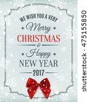 merry christmas  and happy new... | Shutterstock .eps vector #475155850
