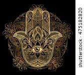 hand drawn ornate amulet hamsa... | Shutterstock .eps vector #475182820
