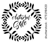 autumn sale   freehand ink hand ...   Shutterstock .eps vector #475198420