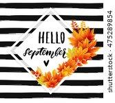 hello september autumn flyer...   Shutterstock .eps vector #475289854