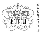 give thanks and be grateful.... | Shutterstock .eps vector #475329190