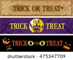 trick or treat banner set | Shutterstock .eps vector #475347709