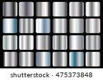 set of silver gradients... | Shutterstock .eps vector #475373848
