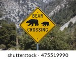 Bear Crossing Highway Sign With ...