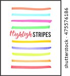 highlight marker color stripes... | Shutterstock .eps vector #475576186