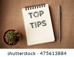 text top tips on paper  ... | Shutterstock . vector #475613884