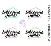 welcome home hand drawn...   Shutterstock .eps vector #475690063