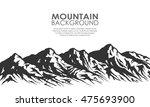 mountain range silhouette... | Shutterstock .eps vector #475693900