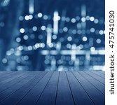 wooden platform and defocus... | Shutterstock . vector #475741030