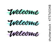 welcome hand drawn lettering.... | Shutterstock .eps vector #475765348