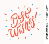 best wishes  greeting card.   Shutterstock .eps vector #475843894