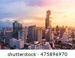 bangkok view mahanakhon is the... | Shutterstock . vector #475896970