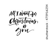 all i want for christmas is you ... | Shutterstock .eps vector #475916254