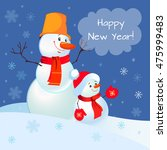 funny snowman. greeting card.... | Shutterstock .eps vector #475999483