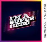 super hero power full... | Shutterstock .eps vector #476011693