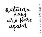 autumn hand drawing ink... | Shutterstock .eps vector #476124916