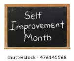 Small photo of Self Improvement Month written in white chalk on a black chalkboard isolated on white