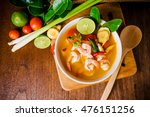 Stock photo tom yam kong or tom yum tom yam is a spicy clear soup typical in thailand and no thai dish 476151256
