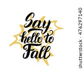 say hello to fall. hand... | Shutterstock .eps vector #476297140