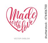 made with love. handwritten... | Shutterstock .eps vector #476406700