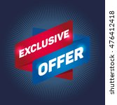exclusive offer arrow tag sign.   Shutterstock .eps vector #476412418