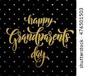 happy grandparents day gold... | Shutterstock .eps vector #476501503