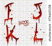 vector blood alphabet is... | Shutterstock .eps vector #476665108