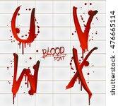 vector blood alphabet is... | Shutterstock .eps vector #476665114